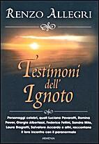 Testimoni dell'ignoto by Renzo Allegri