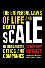 Scale: The Universal Laws of Life and Death…
