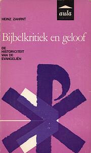Bijbelkritiek en geloof por H. Zahrnt