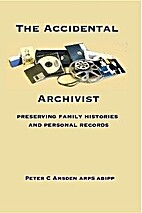 The Accidental Archivist: Preserving Family…