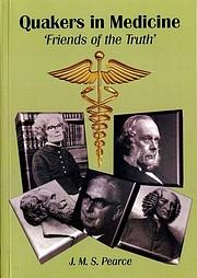 Quakers in Medicine: Friends of the Truth av…