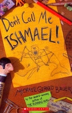 Don't Call Me Ishmael by Michael Gerard…