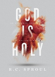 God Is Holy door R. C. Sproul