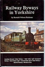 Railway Byways in Yorkshire af Ronald Nelson…