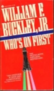 Who's on First von William F. Buckley, Jr.