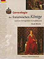 Genealogie der französischen Könige und…