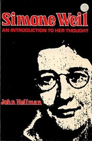 Simone Weil : an introduction to her thought…