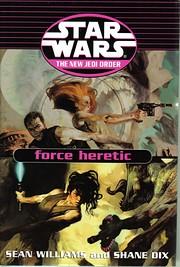 Force Heretic Trilogy: Remnant, Refugee, af…