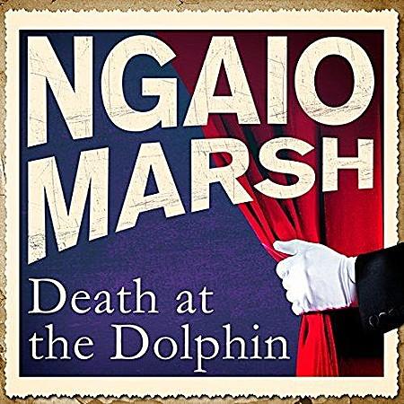 Death at the Dolphin - Ngaio Marsh