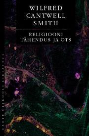 Religiooni tähendus ja ots por Wilfred…