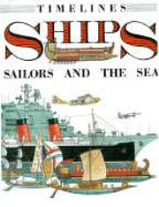 Ships: Sailors, and the Sea (Timelines) af…