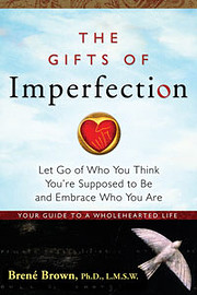 The Gifts of Imperfection: Let Go of Who You…