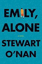 Emily, Alone by Stewart O'Nan