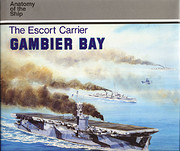 The Escort Carrier Gambier Bay (anatomy of…
