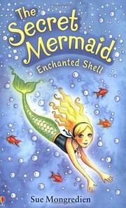 Enchanted Shell-Secret Mermaid