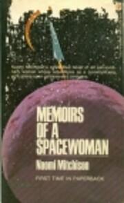 Memoirs of a Spacewoman de Naomi Mitchison