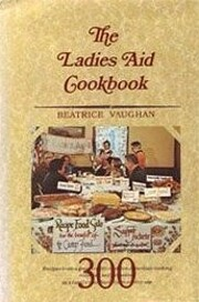 The Ladies Aid Cookbook: Recipes From A…