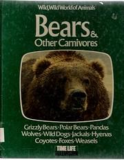 Bears & Other Carnivores (Wild, Wild World…