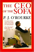 The CEO of the Sofa by P. J. O'Rourke