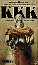 KKK : RAMPAGE OF LUST, HATRED AND VIOLENCE…