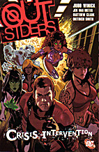 Outsiders Vol. 4: Crisis Intervention by…