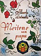 Meitene un pupa by Alberts Ločmelis