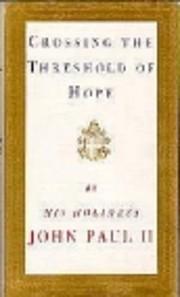 Crossing the Threshold of Hope por Pope…