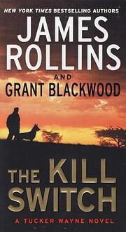 The Kill Switch: A Tucker Wayne Novel de…