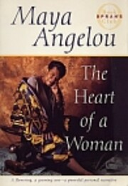 The Heart of a Woman af Maya Angelou