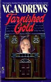 Tarnished Gold por V. C. Andrews
