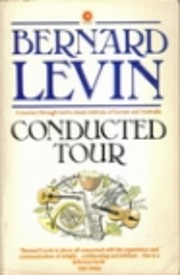 Conducted Tour by Bernard Levin