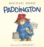 Paddington by Michael Bond af R. W. Alley