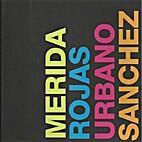 Mérida, Rojas, Urbano, Sánchez. Grandes…
