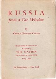 Russia from a car window por Oswald Garrison…