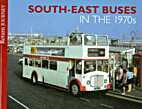 South-East Buses in the 1970s (Return…