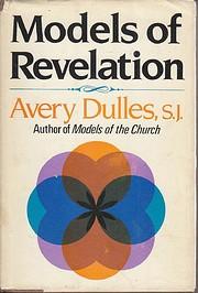 Models of revelation de Avery Dulles