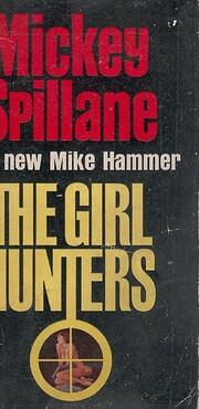 The Girl Hunters door Mickey Spillane