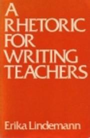 A Rhetoric for Writing Teachers por Erika…