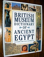 British Museum Dictionary of Ancient Egypt…