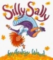 Silly Sally de Audrey Wood