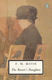 The Rector's Daughter av F. M. Mayor