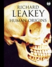 Human Origins de Richard Leakey