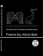 The Book of the Dead and Wounded de Alicia…