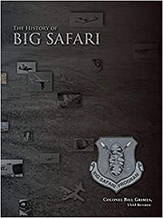 The History of Big Safari por Bill Grimes