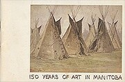 150 years of art in Manitoba; a struggle…