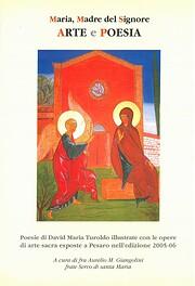 Maria, Madre del Signore ARTE e POESIA –…
