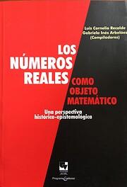 Los números reales como objeto matemático…