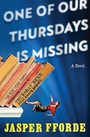 One of our Thursdays is missing [a novel]…