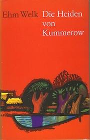 Die Heiden von Kummerow: Roman by Ehm Welk