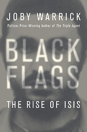 Black Flags: The Rise of ISIS por Joby…